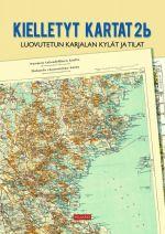 Kielletyt kartat 2b. Luovutetun Karjalan kylät ja tilat
