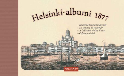 Helsinki-albumi 1877. Kokoelma kaupunkinäkymiä
