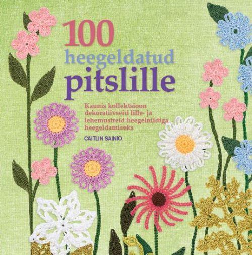 100 HEEGELDATUD PITSLILLE
