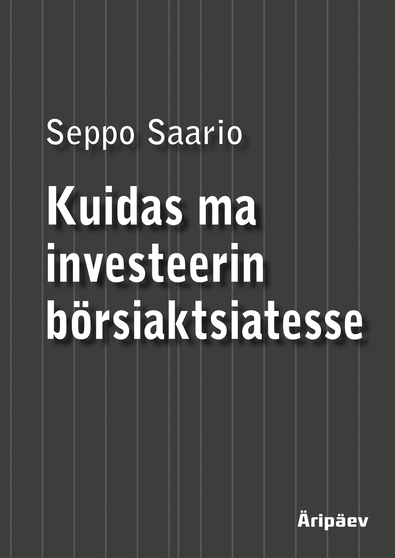 Kuidas ma investeerin börsiaktsiatesse