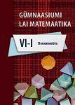 Gümnaasiumi laia matemaatika õpik vi osa