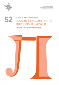 Slavica Helsingiensia 52. Russian Language in the Multilingual World