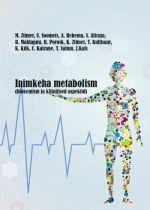 Inimkeha metabolism (biokemism ja kliinilised aspektid)