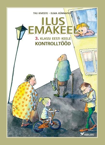 Ilus emakeel kt 3. kl eesti keel
