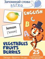Zapominaj slova legko. Ovoschi, frukty, jagody. Tematicheskie kartinki na anglijskom jazyke (25 shtuk)