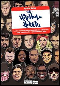 Nye hiphop-hoder. hvordan Karpe Diem og generasjon 1984 tok en undergrunnskultur til pophimmelen - og endret Norge på veien