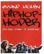 Hiphop-hoder. fra Beat Street til bygde-rap