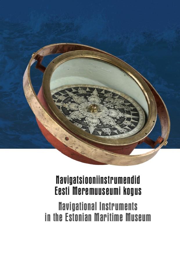 Navigatsiooniinstrumendid eesti meremuuseumi kogus