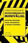 Orienteerumine investeeringute miiniväljal