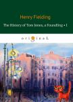 The History of Tom Jones, a Foundling. Part 1