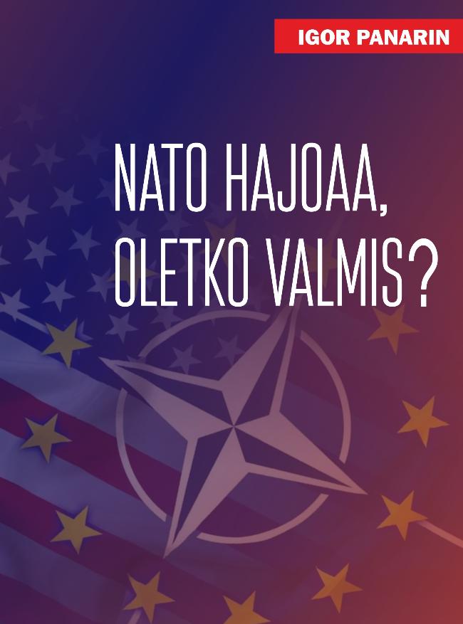 Nato hajoaa, oletko valmis?