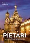 Pietari - Arvo Tuomisen matkassa