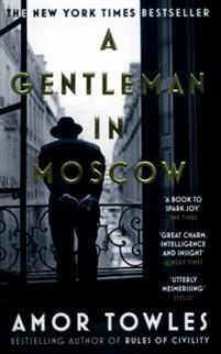Gentleman in Moscow. The worldwide bestseller
