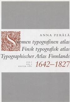 Suomen typografinen atlas 1642-1827, 2 volumes