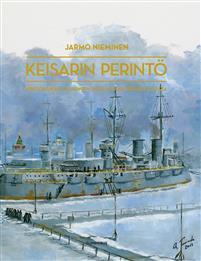 Keisarin perintö. Kertomuksia Helsingin sotilassaarten historiasta