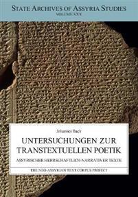 Untersuchungen Zur Transtextuellen Poetik. Assyrischer Herrschaftlich-Narrativen Texte