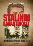 Stalinin lavastukset. Näytösoikeudenkäynnit 1936-1938