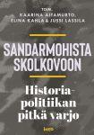 Sandarmohista Skolkovoon – Historiapolitiikan pitkä varjo