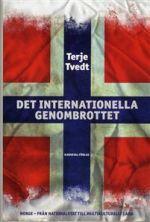 Det internationella genombrottet: Norge från nationalstat till multikultir