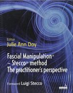 Fascial Manipulation - Stecco method. The practitioner's perspective