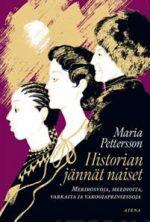 Historian jännät naiset - Merirosvoja, meedioita, vakoojaprinsessoja ja varkaita