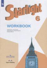 Starlight . Workbook. Anglijskij jazyk. 6 klass. Rabochaja tetrad