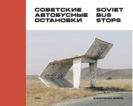 Sovetskie avtobusnye ostanovki / Soviet Bus Stops