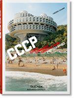 """Фредерик Шобен. """"CCCP"""" / Frederic Chaubin. CCCP"""