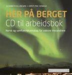 Her på berget; CD til arbeidsbok. CD til arbeidsbok