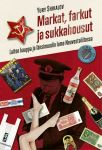 Markat, farkut ja sukkahousut. Laiton kauppa ja länsimuodin lumo Neuvostoliitossa