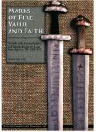 Marks of Fire, Value and Faith. Swords with Ferrous Inlays in Finland during the Late Iron Age (ca. 700–1200 AD)
