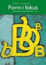 Form i fokus B: Övningsbok i svensk grammatik