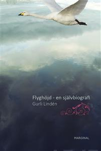 Flyghöjd. En självbiografi