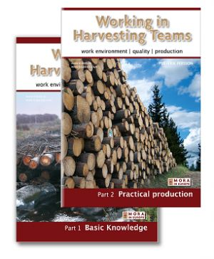 Working in Harvesting Teams. Part I and II