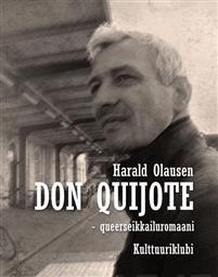 Don Quijote. Queerseikkailuromaani