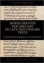 Norse-Derived Vocabulary in Late Old English Texts: Wulfstan's Works, a Case Study