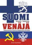 Suomi & Venäjä. Koko tarina