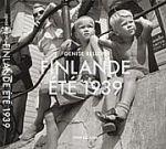 Finlande Ete 1939