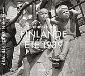 FINLANDE ÉTÉ 1939