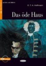 Lesen und Uben. Das ode Haus + CD