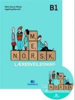 Mer norsk; lærerveiledning B1. laererveiledning B1 / Guide for teacher