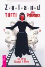 Tufti the Priestess. Live Stroll Through A Movie (3529)