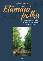 Elämäni polku – Sombajärven kylän istorija sekä muisselmie miun eloksesta