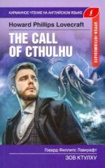 THE CALL OF CTHULHU. Upper-Intermediate. Book in English