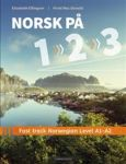 Norsk på 1-2-3; fast track Norwegian level A1-A2. fast track Norwegian level A1-A2