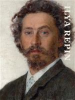Ilya Repin. Ateneum Publications Vol. 147
