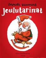 Joulutarinat. Joulupukki : Kaksitoista lahjaa Joulupukille : Joulupukki ja noitarumpu