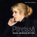 Piireissä. Mascha von Heirothi 1871-1934