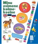 Minu esimene kolmekeelne 1000 sõnaga pildiraamat.inglise-eesti-vene