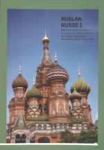 Ruslan Russe 2 Manuel. Venäjän alkeisoppikirja ranskantaitoisille